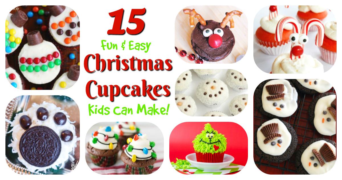 Easy Christmas Cupcakes For Kids.Christmas Cupcakes Kids Can Make 15 Holiday Treats